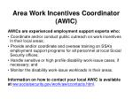 area work incentives coordinator awic
