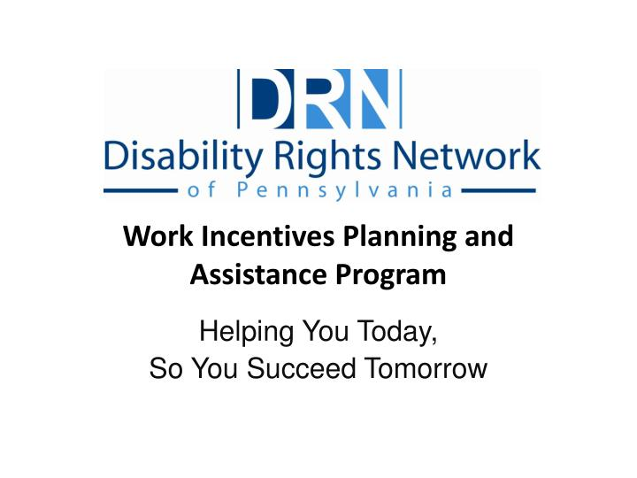 work incentives planning and assistance program n.