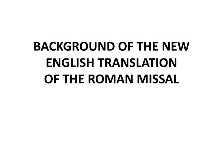 background of the new english translation of the roman missal