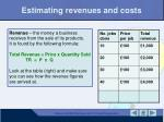 estimating revenues and costs