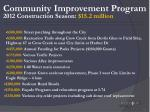 community improvement program 2012 construction season 15 2 million