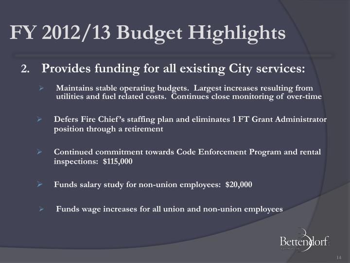 FY 2012/13 Budget Highlights