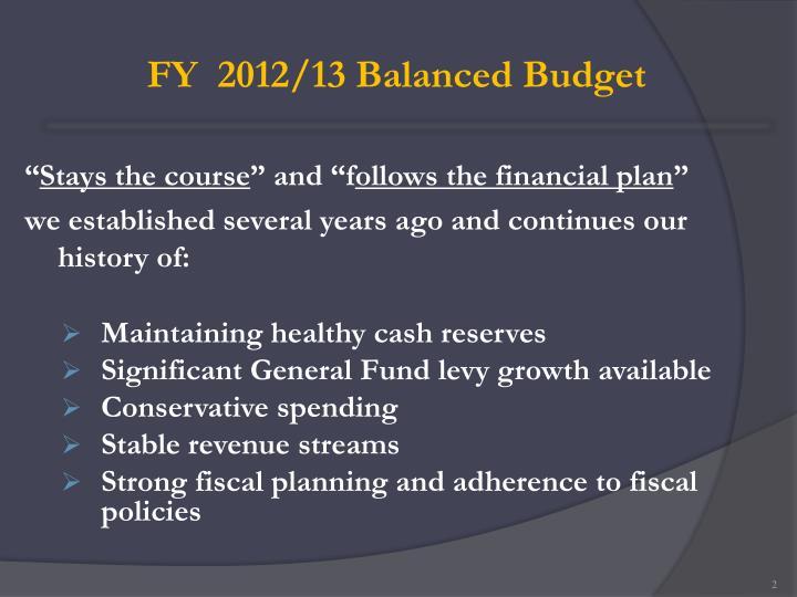 FY  2012/13 Balanced Budget