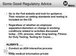 some good regulatory advice