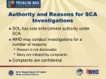 authority and reasons for sca investigations