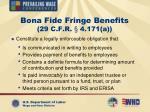 bona fide fringe benefits 29 c f r 4 171 a