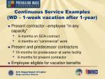 continuous service examples wd 1 week vacation after 1 year