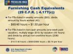 furnishing cash equivalents 29 c f r 4 177 c