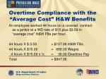 overtime compliance with the average cost h w benefits
