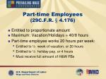 part time employees 29c f r 4 176