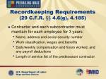 recordkeeping requirements 29 c f r 4 6 g 4 185