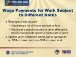wage payments for work subject to different rates