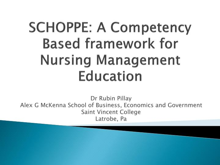 schoppe a competency based framework for nursing management education n.