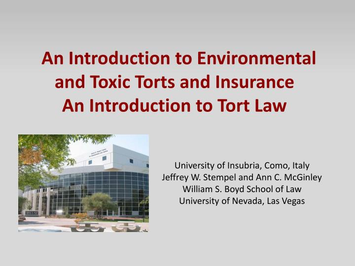 an introduction to environmental and toxic torts and insurance an introduction to tort law n.