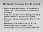 the liability insurance duty to defend
