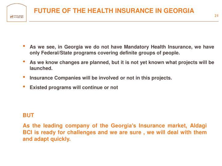 FUTURE OF THE HEALTH INSURANCE IN GEORGIA