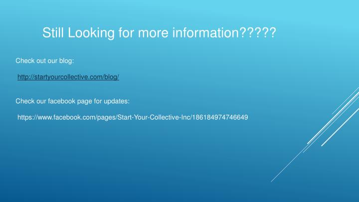 Still Looking for more information?????
