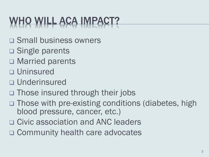 Who will aca impact