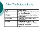 other tax deferred plans