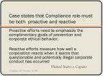 case states that compliance role must be both proactive and reactive