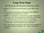 long term steps the kentucky reclamation guaranty fun d