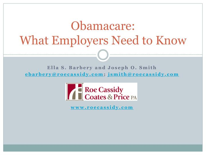 obamacare what employers need to know n.