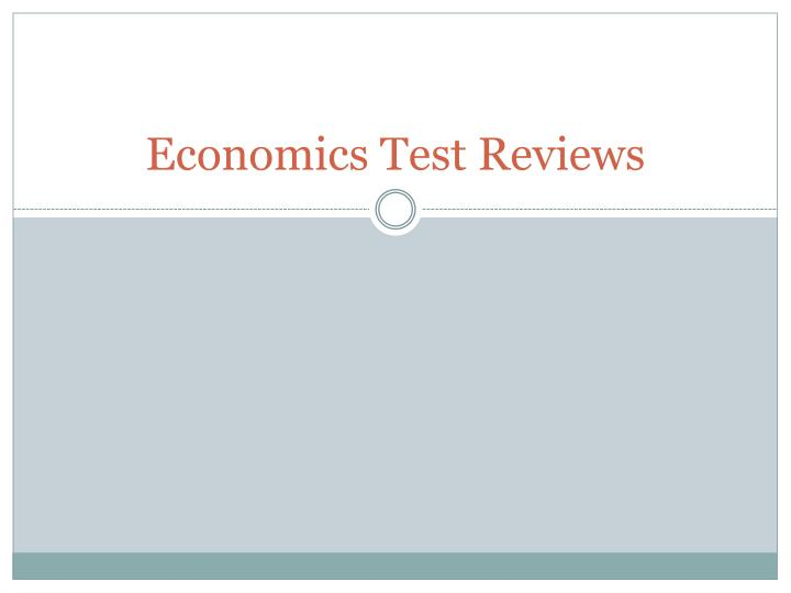 economics test reviews n.