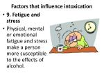 factors that influence intoxication8