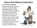 factors that influence intoxication9