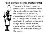 food primary licence restaurants