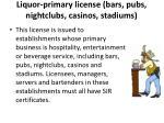 liquor primary license bars pubs nightclubs casinos stadiums