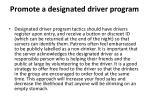 promote a designated driver program