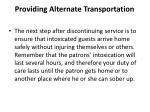 providing alternate transportation