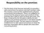 responsibility on the premises