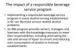 the impact of a responsible beverage service program