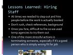 lessons learned hiring staff