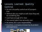 lessons learned quality control