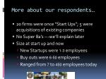 more about our respondents