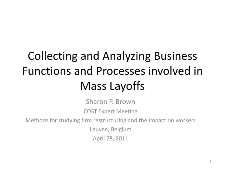 collecting and analyzing business functions and processes involved in mass layoffs n.