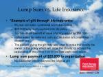 lump sum vs life insurance