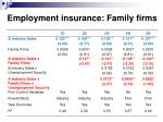 employment insurance family firms