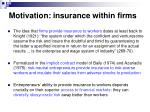 motivation insurance within firms