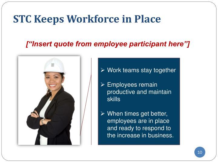 STC Keeps Workforce