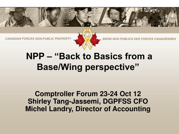 npp back to basics from a base wing perspective n.