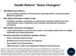 health reform game changers