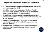improved prevention and health promotion