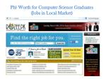 pb worth for computer science graduates jobs in local market