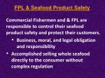 fpl seafood product safety