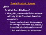 fresh product license4