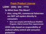 fresh product license7